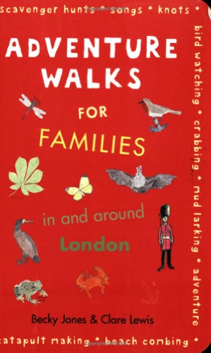 9780711227521: Adventure Walks for Families in and Arou