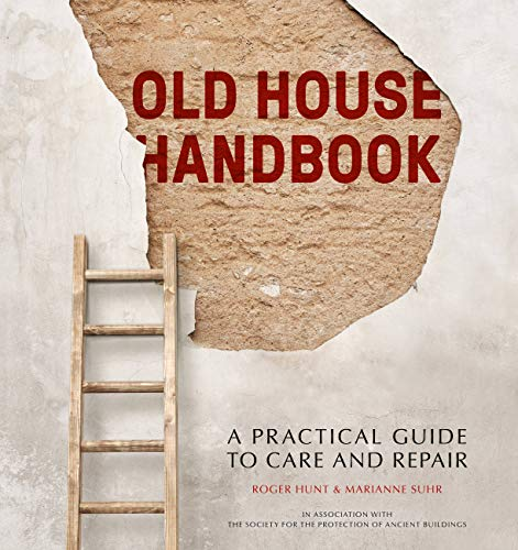 9780711227729: Old House Handbook: A Practical Guide to Care and Repair