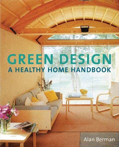 9780711228344: Green Design: A Healthy Home Handbook