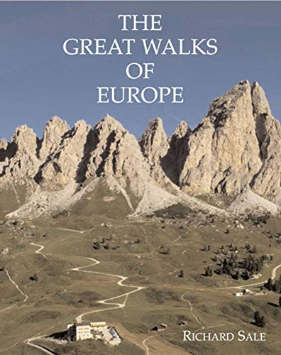 The Great Walks of Europe: Sale, Richard