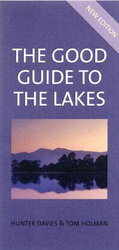 The Good Guide to the Lakes (0711228612) by Tom Holman; Hunter Davies