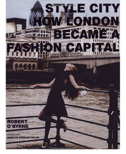 9780711228955: Style City: How London Became a Fashion Capital