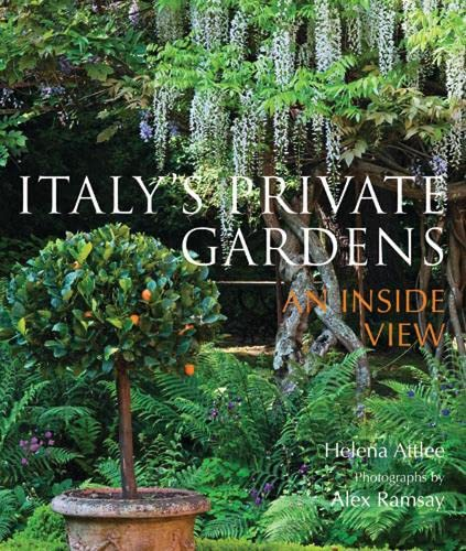 9780711229105: Italy's Private Gardens: An Inside View