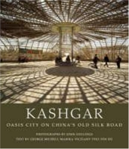 9780711229136: Kashgar: Oasis City on China's Old Silk Road: 0