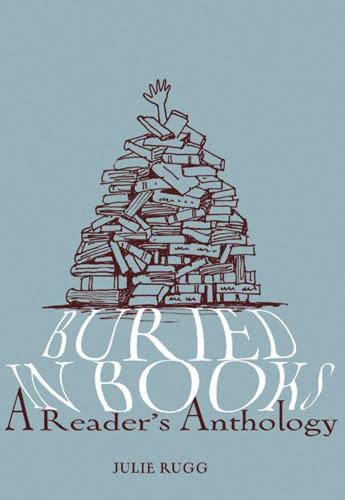 9780711229235: Buried in Books: A Reader's Anthology
