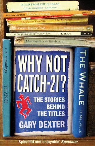 9780711229259: Why Not Catch-21?: The Stories Behind the Titles