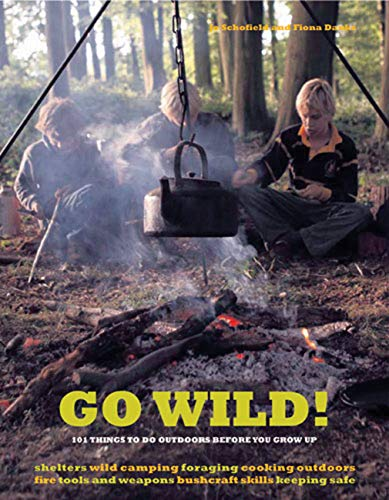 9780711229396: Go Wild!: 101 Things to Do Outdoors Before You Grow Up