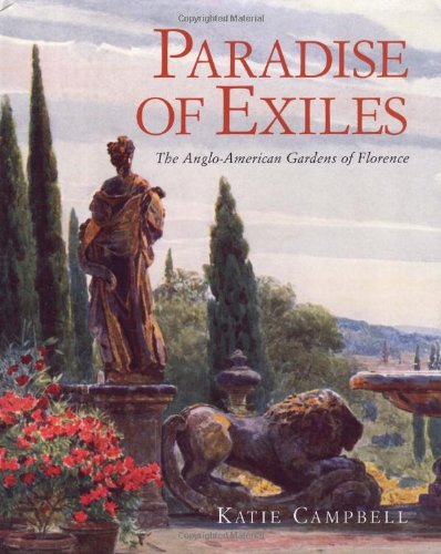 9780711229563: Paradise of Exiles: The Anglo-American Gardens of Florence