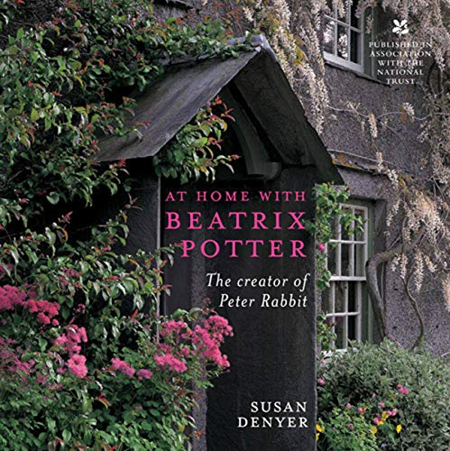 9780711230187: At Home with Beatrix Potter: The Creator of Peter Rabbit