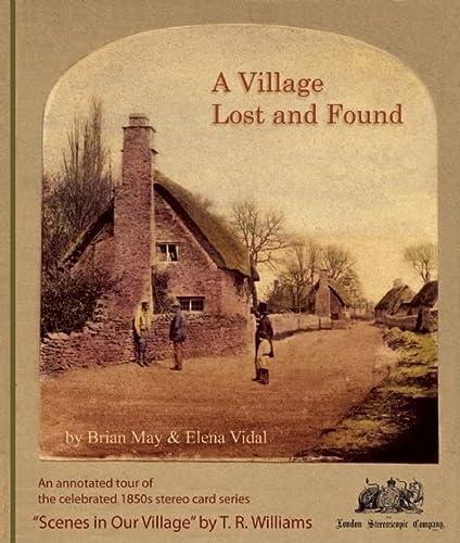 A Village Lost and Found: May, Brian;Vidal, Elena