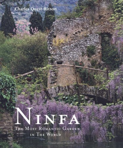 9780711230477 Ninfa The Most Romantic Garden In The World