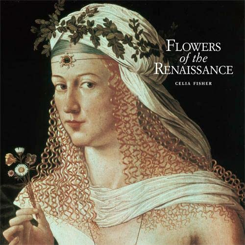 9780711230682: The Flowers of the Renaissance