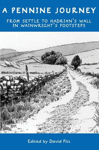 9780711230835: A Pennine Journey: From Settle to Hadrian's Wall in Wainwright's Footsteps
