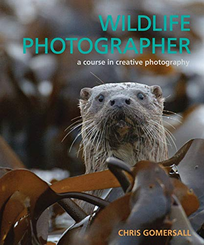 9780711231191: Wildlife Photographer: A Course in Creative Photography