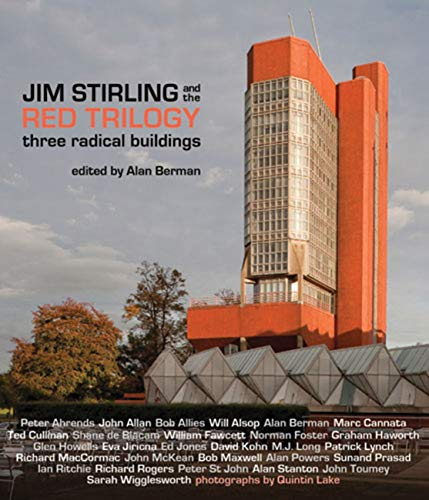 9780711231443: Jim Stirling and the Red Trilogy: Three Radical Buildings