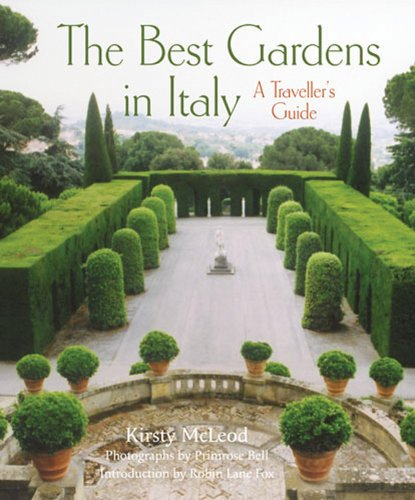 9780711231832: The Best Gardens in Italy: A Traveller's Guide