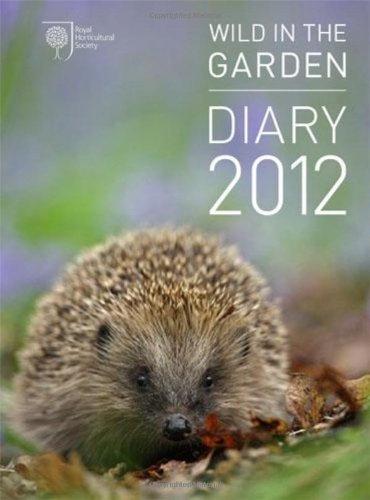 9780711232099: RHS Wild in the Garden Diary 2012