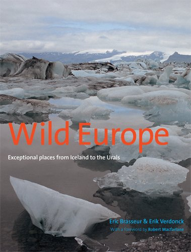 9780711232242: Wild Europe: Exceptional Places from Iceland to the Urals. by Eric Brasseur, Eric Verdonck