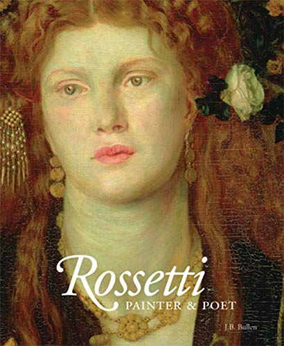 9780711232259: Rossetti: Painter and Poet