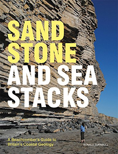 9780711232280: Sandstone and Sea Stacks: A Beachcomber's Guide to Britain's Coastal Geology
