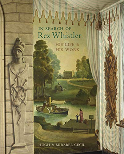 9780711232303: In Search of Rex Whistler: His Life & His Work