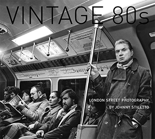 9780711232518: Vintage 80's: London Street Photography