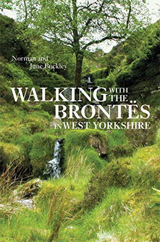 9780711232549: Walking with the Brontës in West Yorkshire
