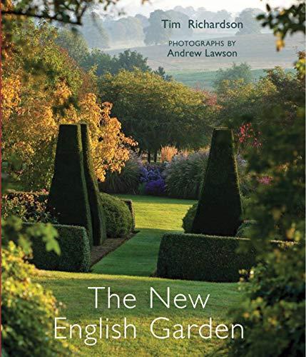 The New English Garden: Richardson, Tim