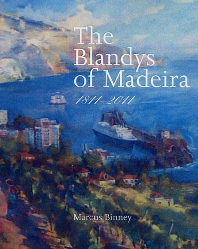 9780711232761: The Blandys of Madeira