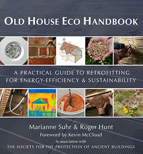 9780711232785: Old House Eco Handbook: A Practical Guide to Retrofitting for Energy-Efficiency & Sustainability