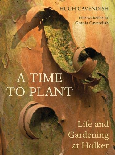 9780711232846: A Time to Plant: Life and Gardening at Holker