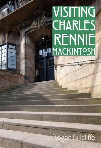 9780711232853: Visiting Charles Rennie Mackintosh