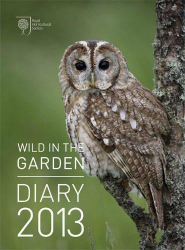 9780711233072: RHS Wild in the Garden Diary 2013