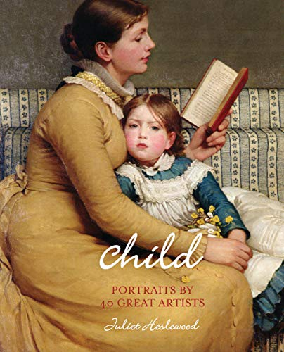 9780711233379: Child: Portraits by 40 Great Artists