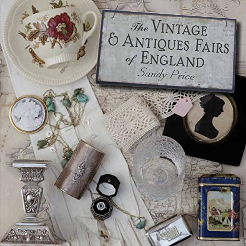 9780711233416: The Vintage and Antiques Fairs of England