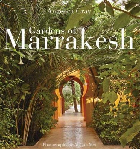 9780711233454: Gardens of Marrakesh