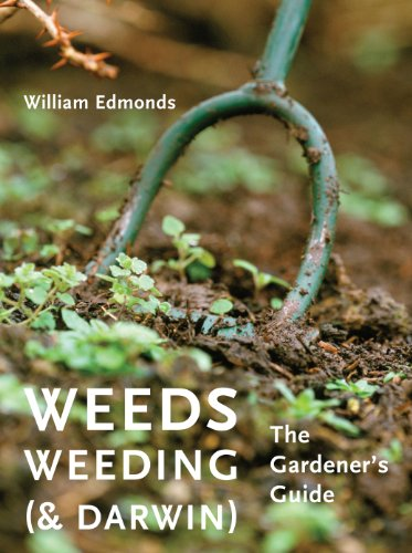 9780711233652: Weeds, Weeding (& Darwin): The Gardener's Guide