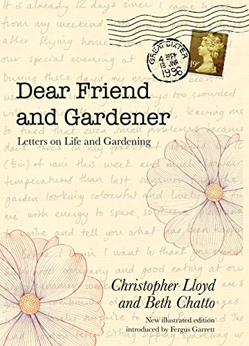 9780711234611: Dear Friend and Gardener: Letters on Life and Gardening
