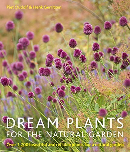 9780711234628: Dream Plants for the Natural Garden: Over 1,200 Beautiful and Reliable Plants for a Natural Garden