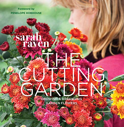 9780711234659: The Cutting Garden: Growing & Arranging Garden Flowers