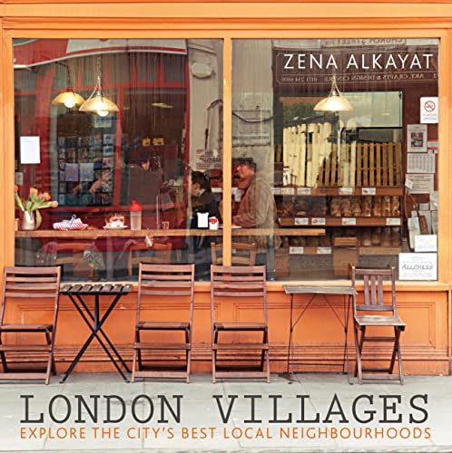 9780711234666: London Villages: Explore the City's Best Local Neighbourhoods