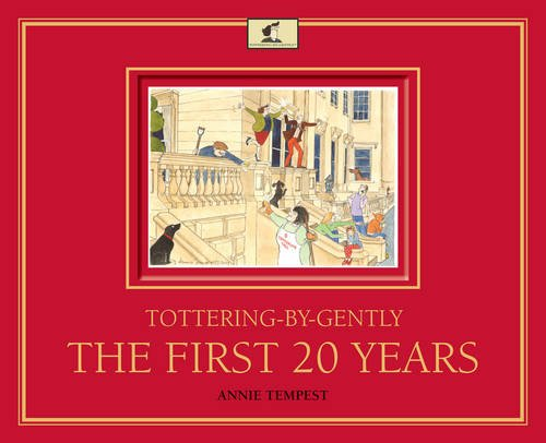 9780711234697: Tottering-by-Gently The First 20 Years
