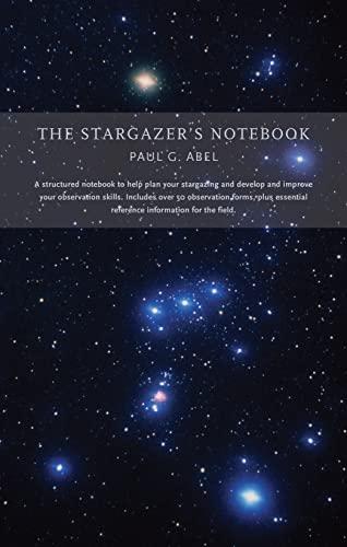 9780711234789: The Stargazer's Notebook