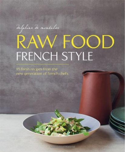 9780711235427: Raw Food French Style