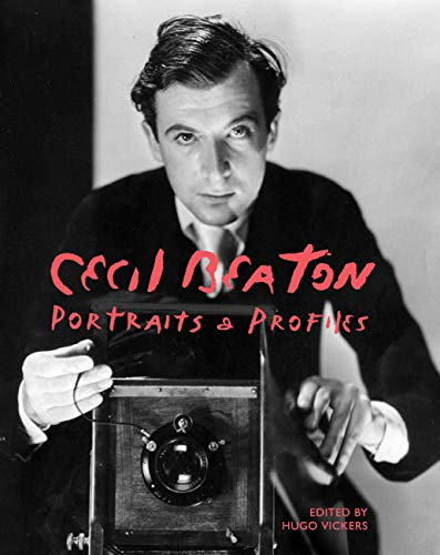 Cecil Beaton - Portraits and Profiles