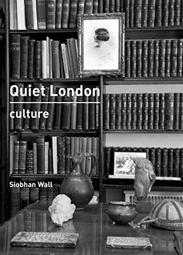 Quiet London: Culture (Paperback)