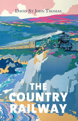 9780711235892: The Country Railway