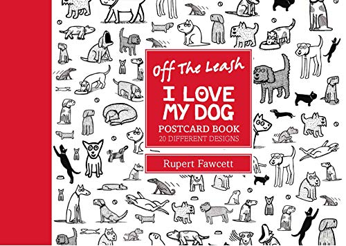 9780711235960: Off the Leash I Love My Dog Postcard Book