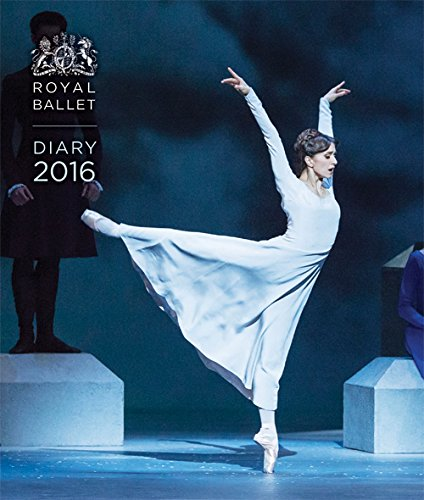 9780711236226: Royal Ballet Desk Diary 2016: The Royal Ballet Past and Present