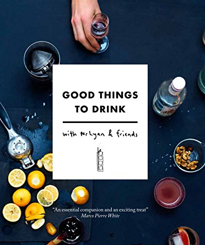 9780711236714: Good Things to Drink with Mr Lyan and Friends